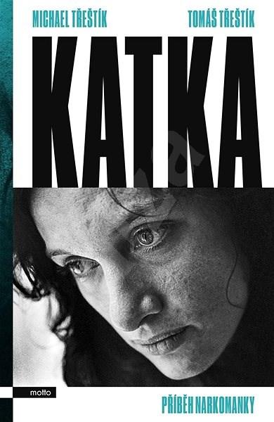 Katka - Michael Třeštík
