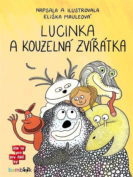 Lucinka a kouzelná zvířátka - Eliška Mauleová