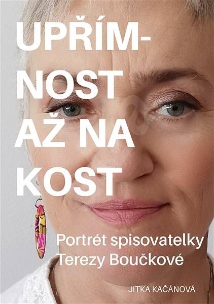 Upřímnost až na kost - Jitka Kačánová