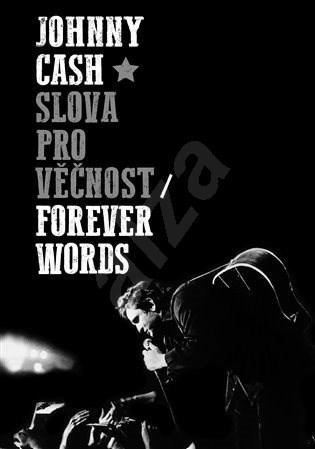 Slova pro věčnost - Johnny Cash
