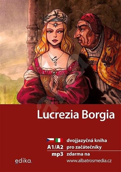 Lucrezia Borgia A1/A2 - Valeria De Tommaso