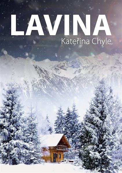 Lavina - Kateřina Chyle