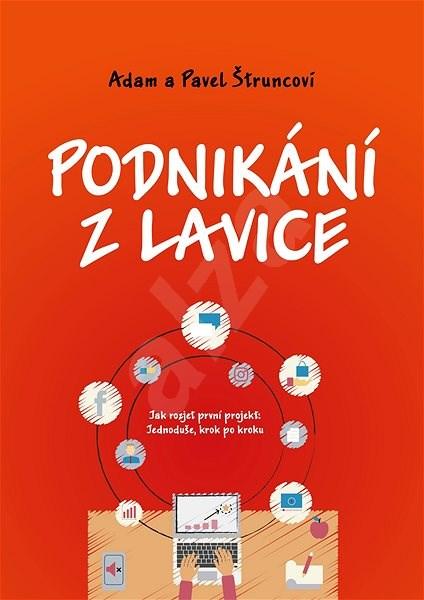 Podnikání z lavice - Pavel Štrunc