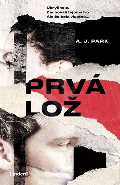 Prvá lož - A. J. Park