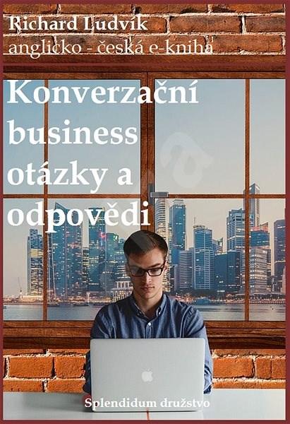 Konverzační business otázky a odpovědi - Ludvík Richard