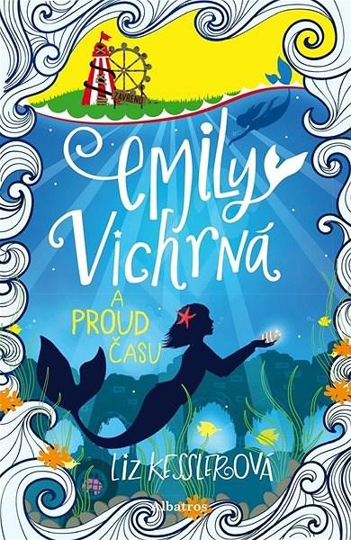 Emily Vichrná a proud času - Liz Kesslerová