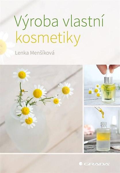 Výroba vlastní kosmetiky - Lenka Menšíková