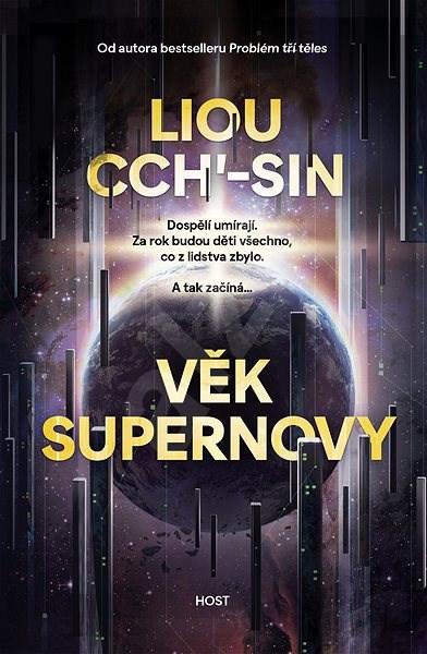 Věk supernovy (PŘEDPRODEJ) - Liou Cch'-sin