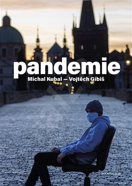 Pandemie - Michal Kubal