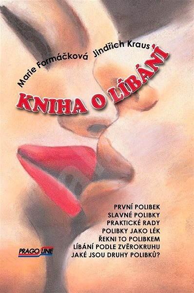 Kniha o líbání - Marie Formáčková