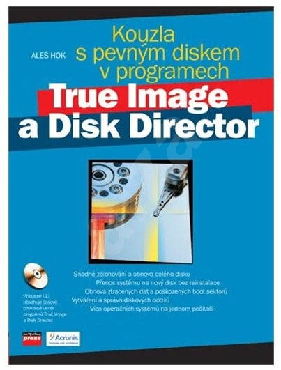 Kúzla s pevným diskom v programoch True Image a Disk Director -