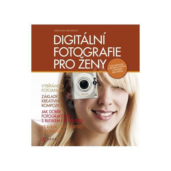 Digitálnej fotografie pre ženy -