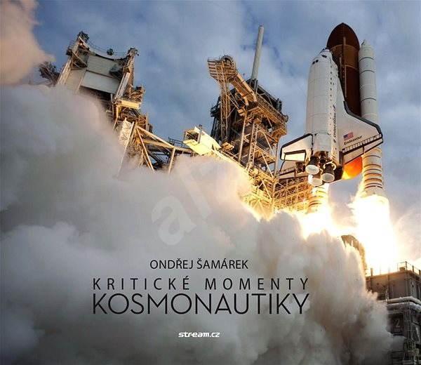 Kritické momenty kozmonautiky -