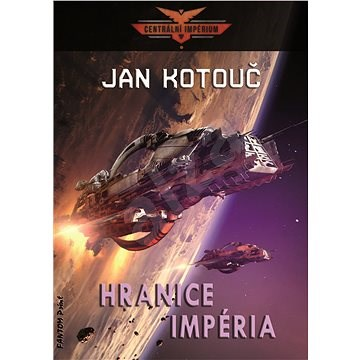 Hranice impéria - Jan Kotouč